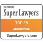 Super Lawyers - Top 25 Attorneys in Jacksonville